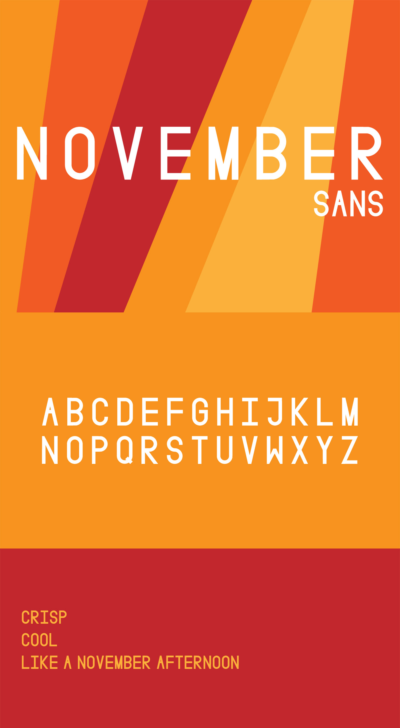 Free November Sans Display Font is crisp and cool like a november afternoon. It contains all caps.