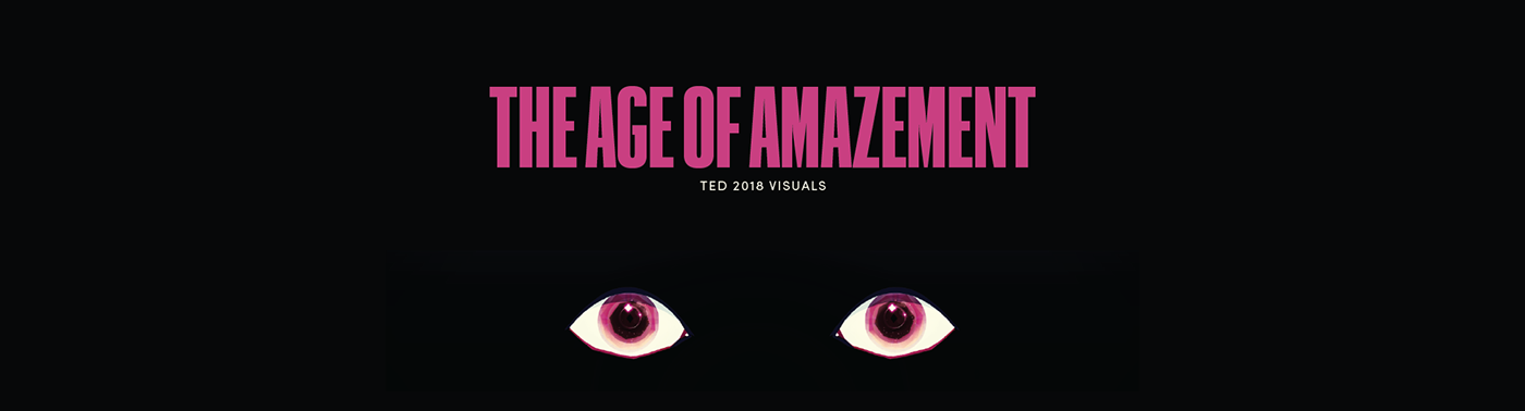 TED event opener AGE OF AMAZEMENT projection