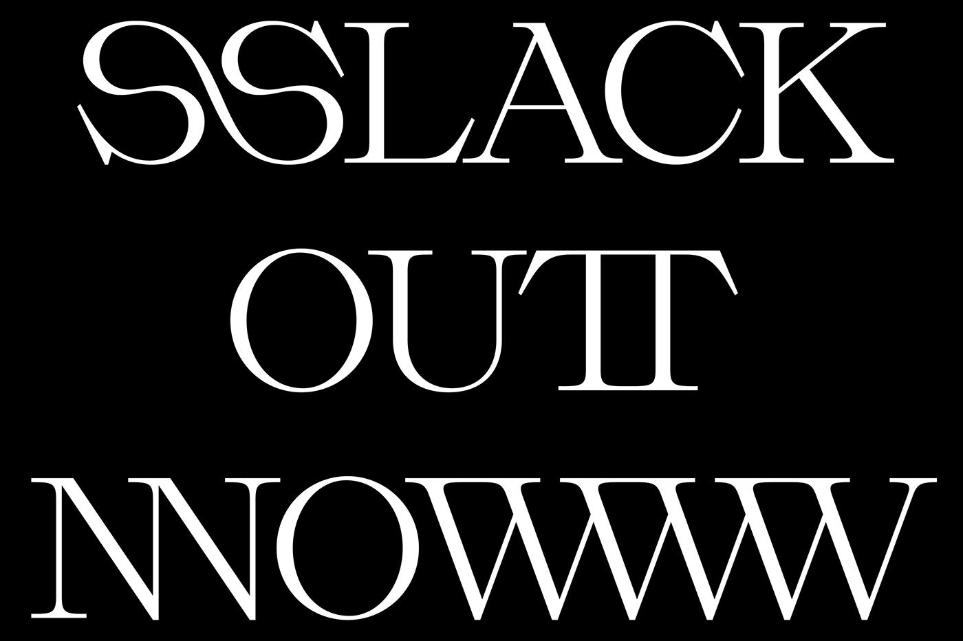 duestudio glyphs graphicdesign slack slacklight type typedesign Typeface typography   massimilianovitti