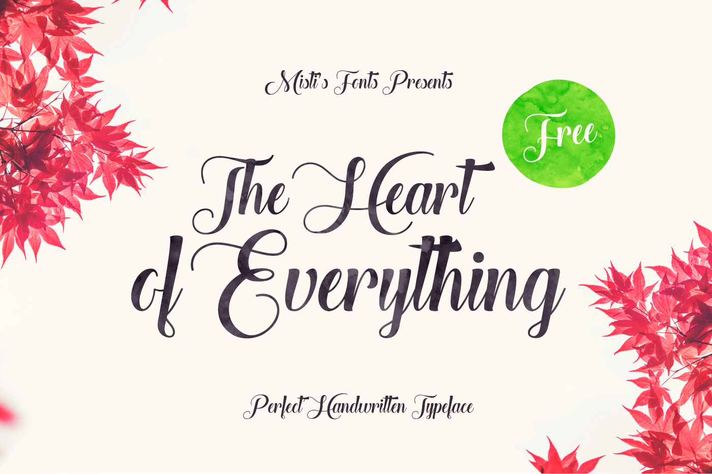 The Heart of Everything Font Download