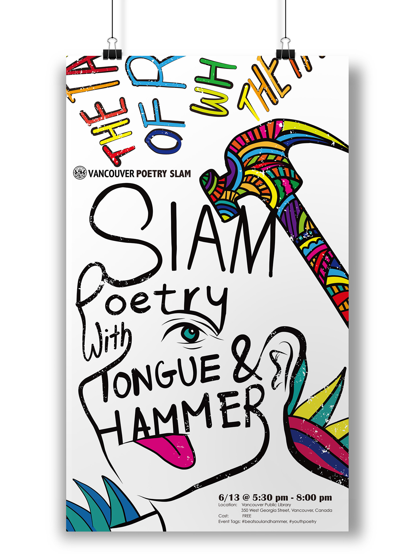 Poster design vancouver - The Slam Poetry With Tongue And Hammer Is A Poster Design Cooperate With An Album And Ui Design For Vancouver Poetry Slam The Series Comes With A Poster