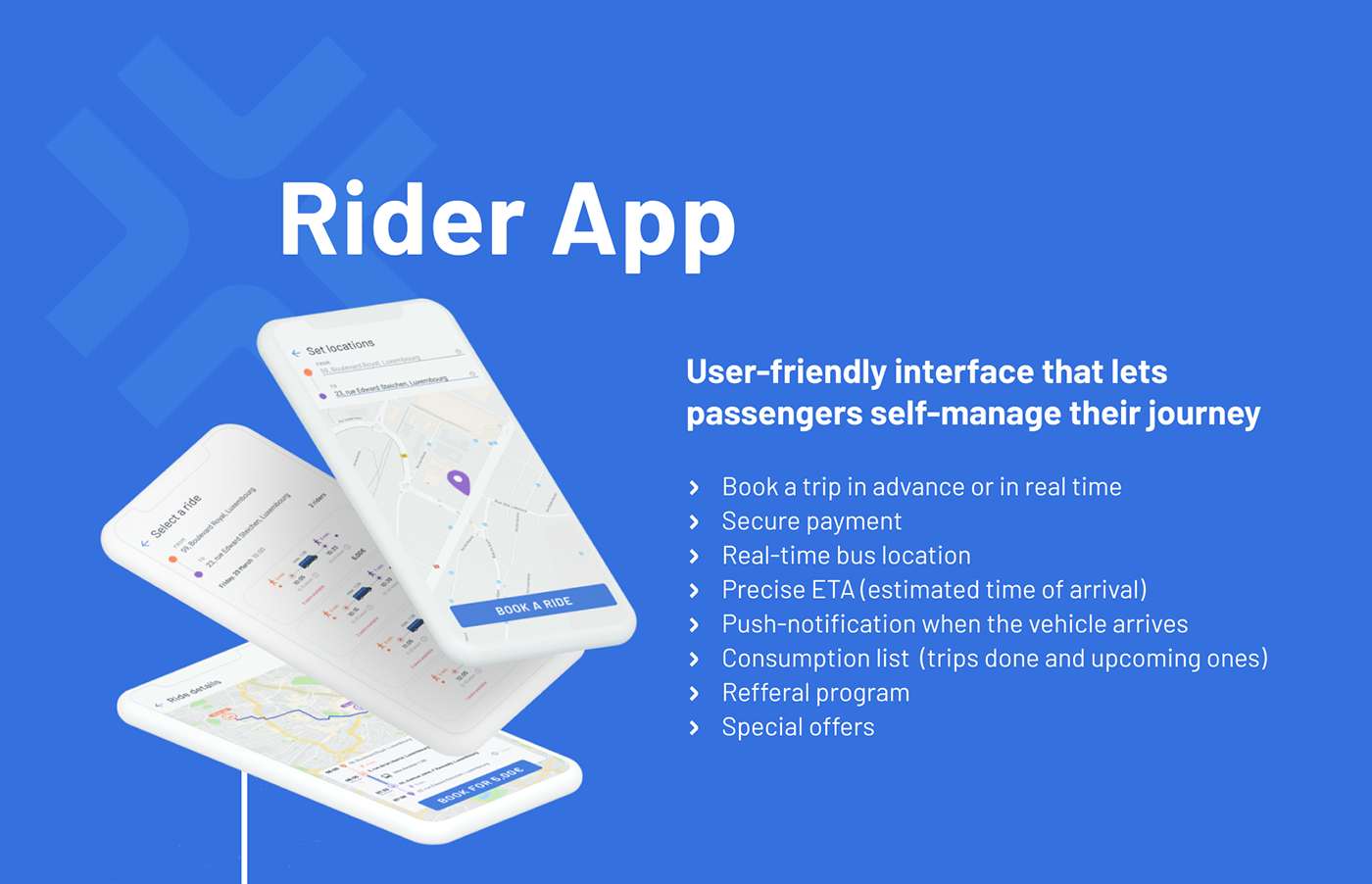 UFT Rider App  - User-friendly interface that lets passengers self-manage their journey