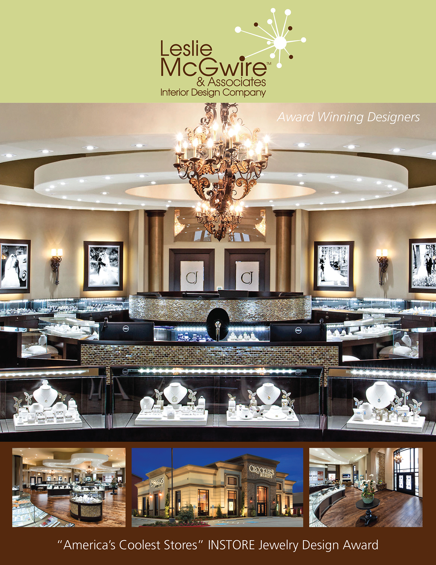 With true passion for business design and the jewelry salon and spa industries leslie mcgwire associates is a natural fit for fulfilling your needs