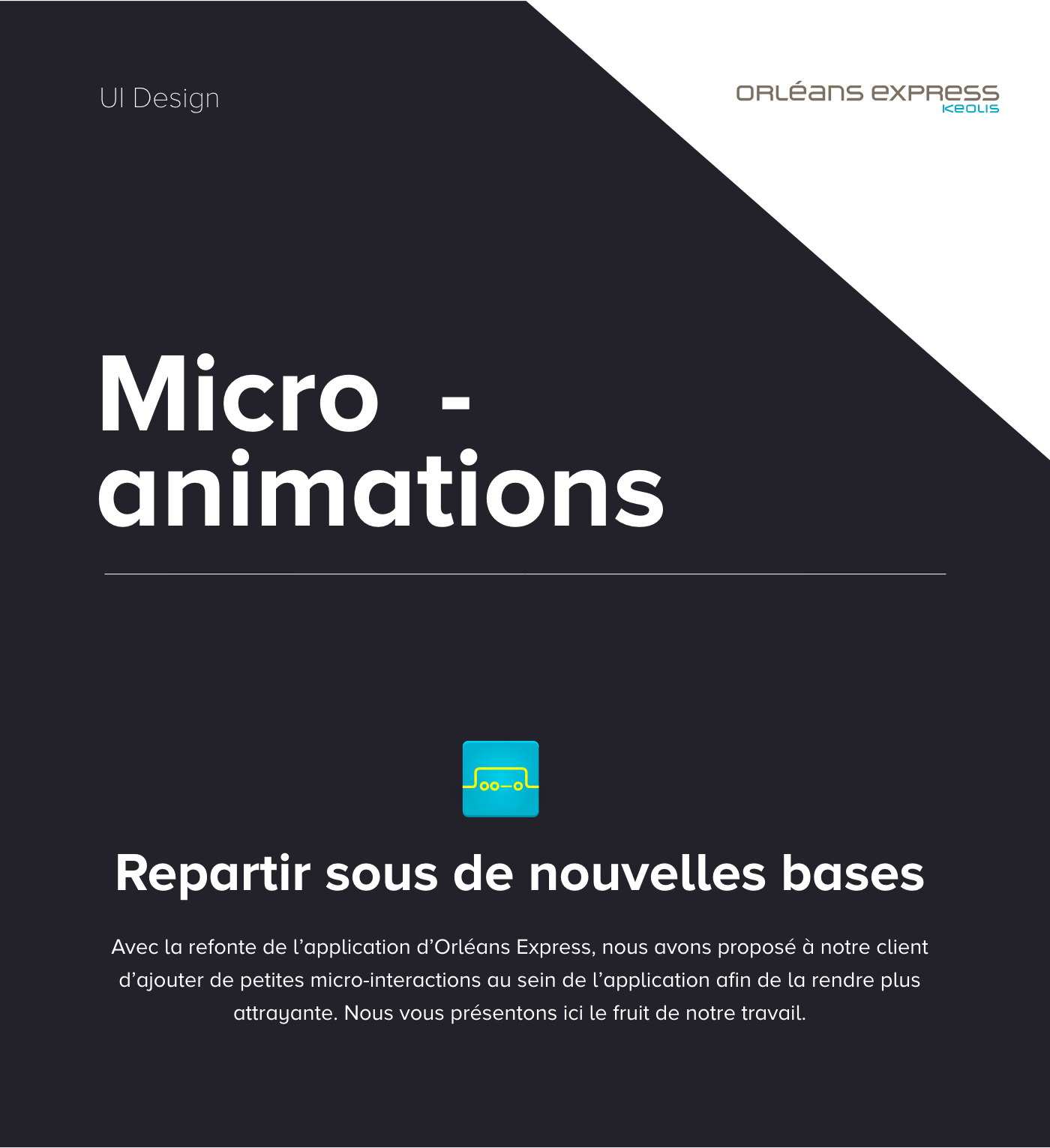 orleans express keolis nomade solutions microanimations animation  ux UI app