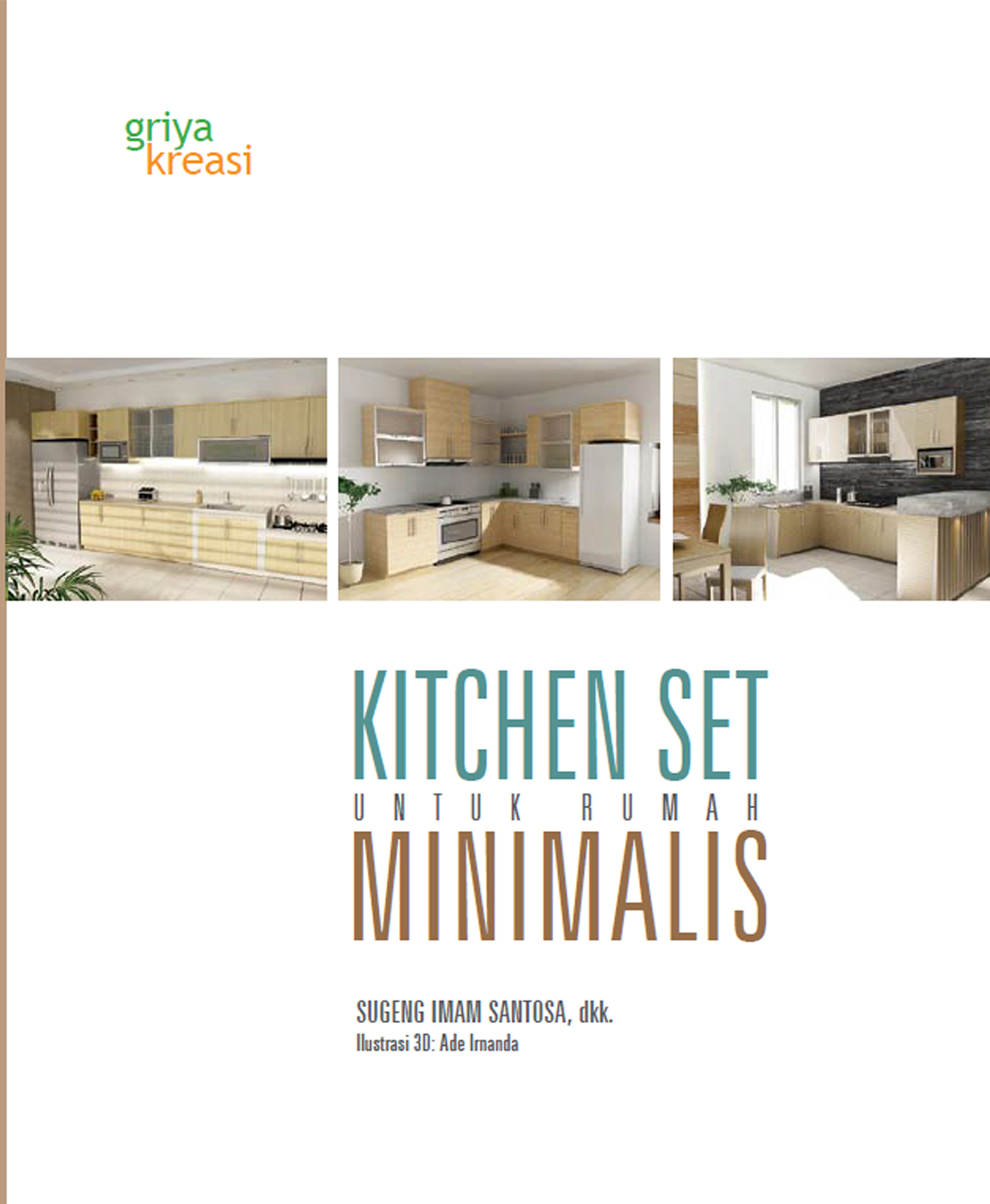 Kitchen Set Minimalis: Buku Kitchen Set Untuk Rumah Minimalis On Behance