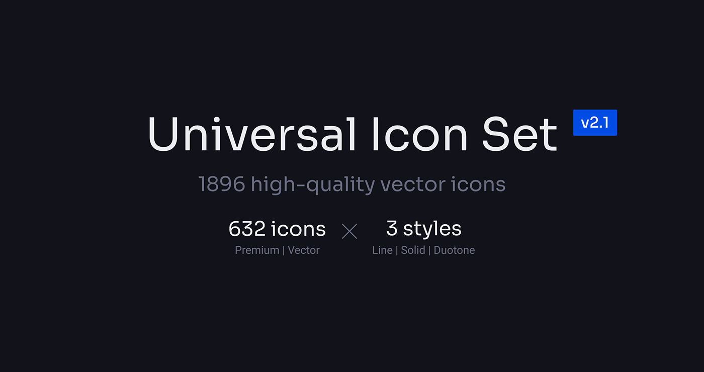 Universal Icon Set is a high-quality icon set for websites, apps, social networks, prints, billboard