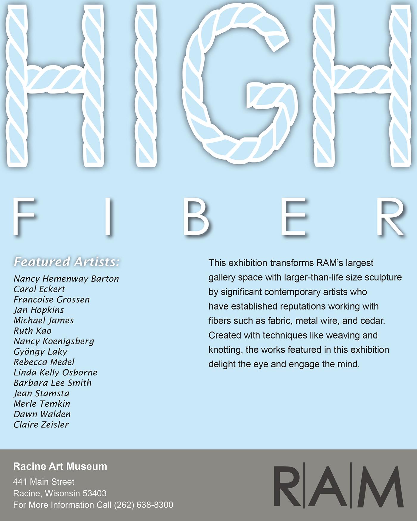 RAM Exhibit: HIGH Fiber Poster on Behance