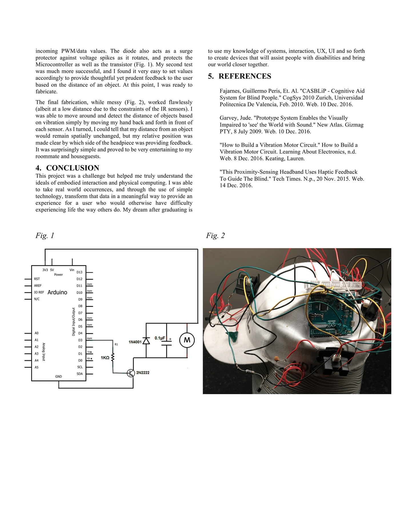 Arduino Proximity Headpiece On Behance How To Build A Vibration Motor Circuit Use For Projects As Explained In The Dossier I Had Create Series Of Nested Statements Order Smooth Buffers Between Levels Heres Main Code