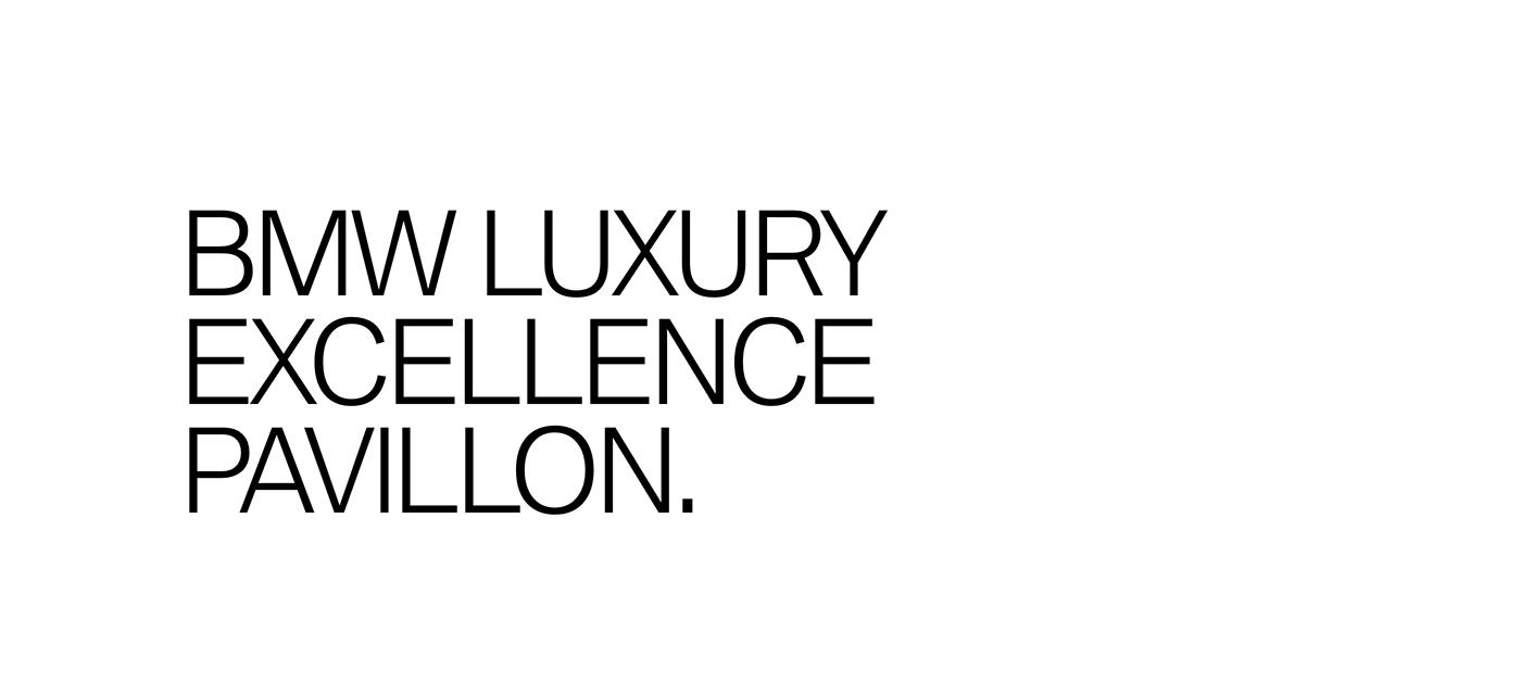 BMW communication concept construction direction excellence International luxury pavilion visual