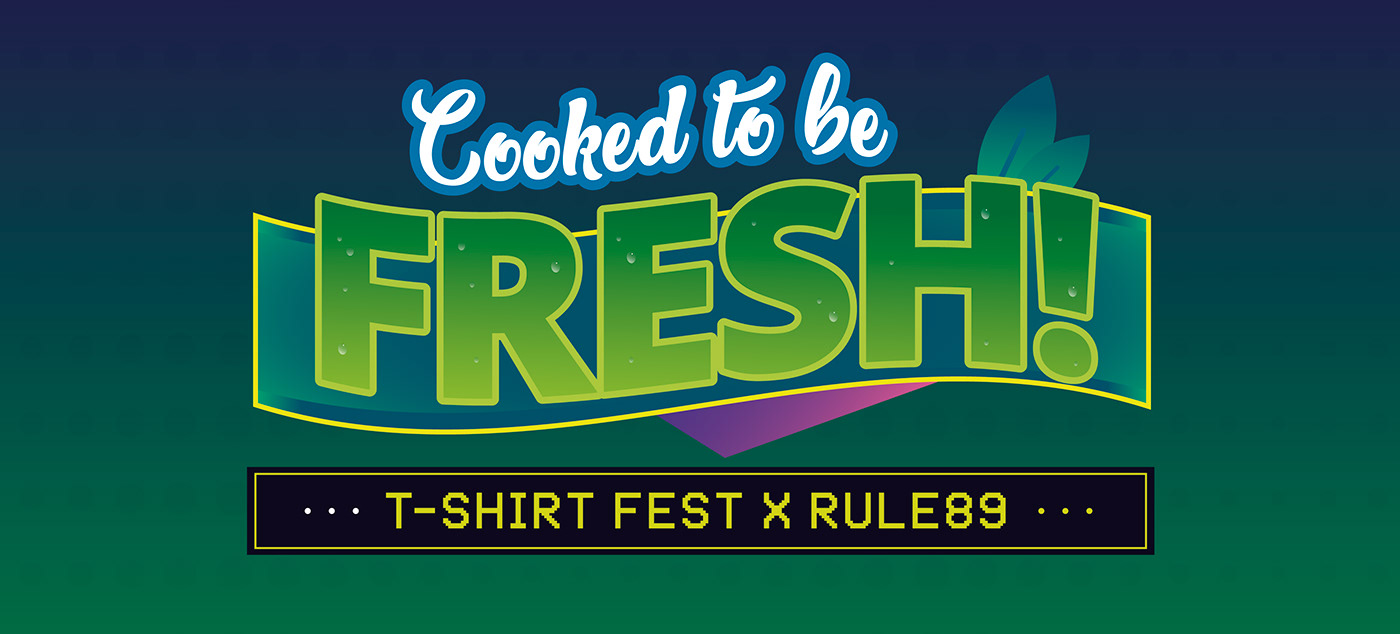 Cooked To Be Fresh T Shirt Design Project On Behance