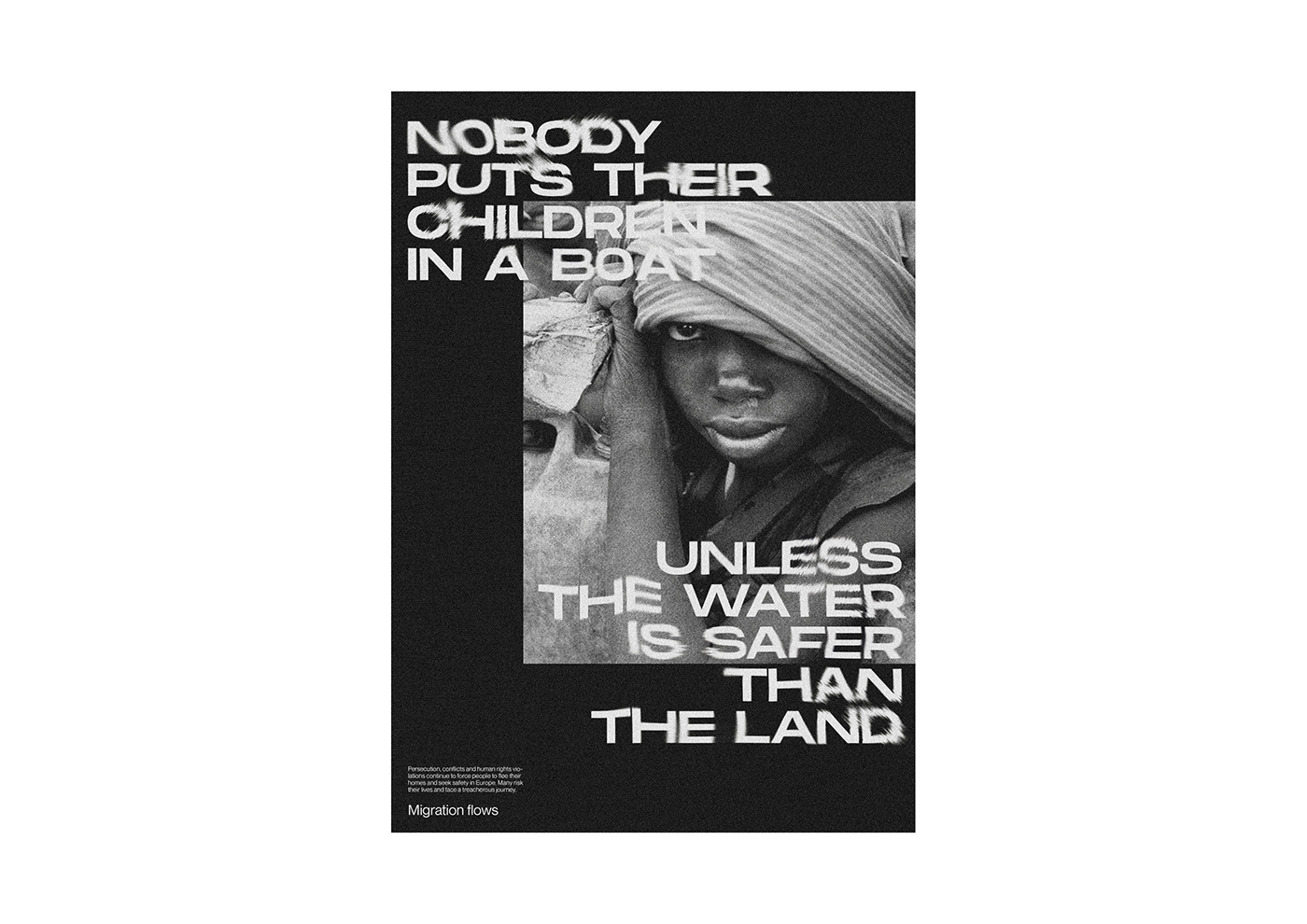 black & white graphic design  mediterranean migration Photography  poster Poster Design Refugees type typography