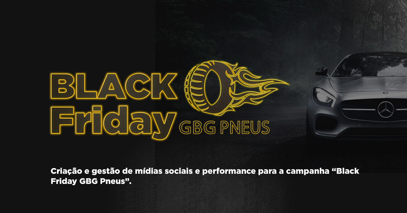 gbg pneus campanha black friday on behance. Black Bedroom Furniture Sets. Home Design Ideas