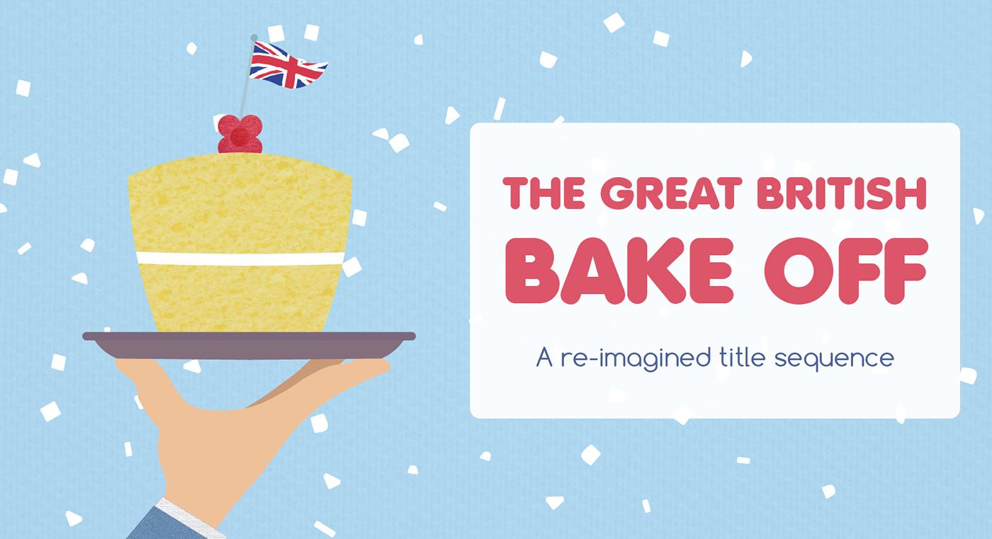 baking cake title sequence british bake off Competition tent winner bake adobeawards
