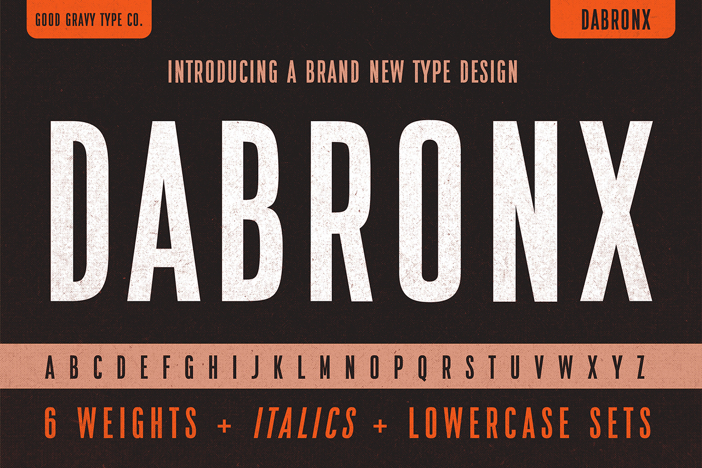 good gravy type font type Typeface brand Label apparel condensed type new font