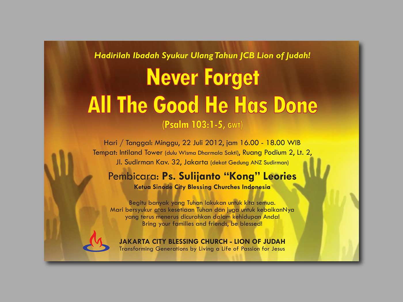flyer designs jcb lion of judah on behance anniversary invitation flyer organization jakarta city blessing lion of judah title never forget all the good he has done year 2012