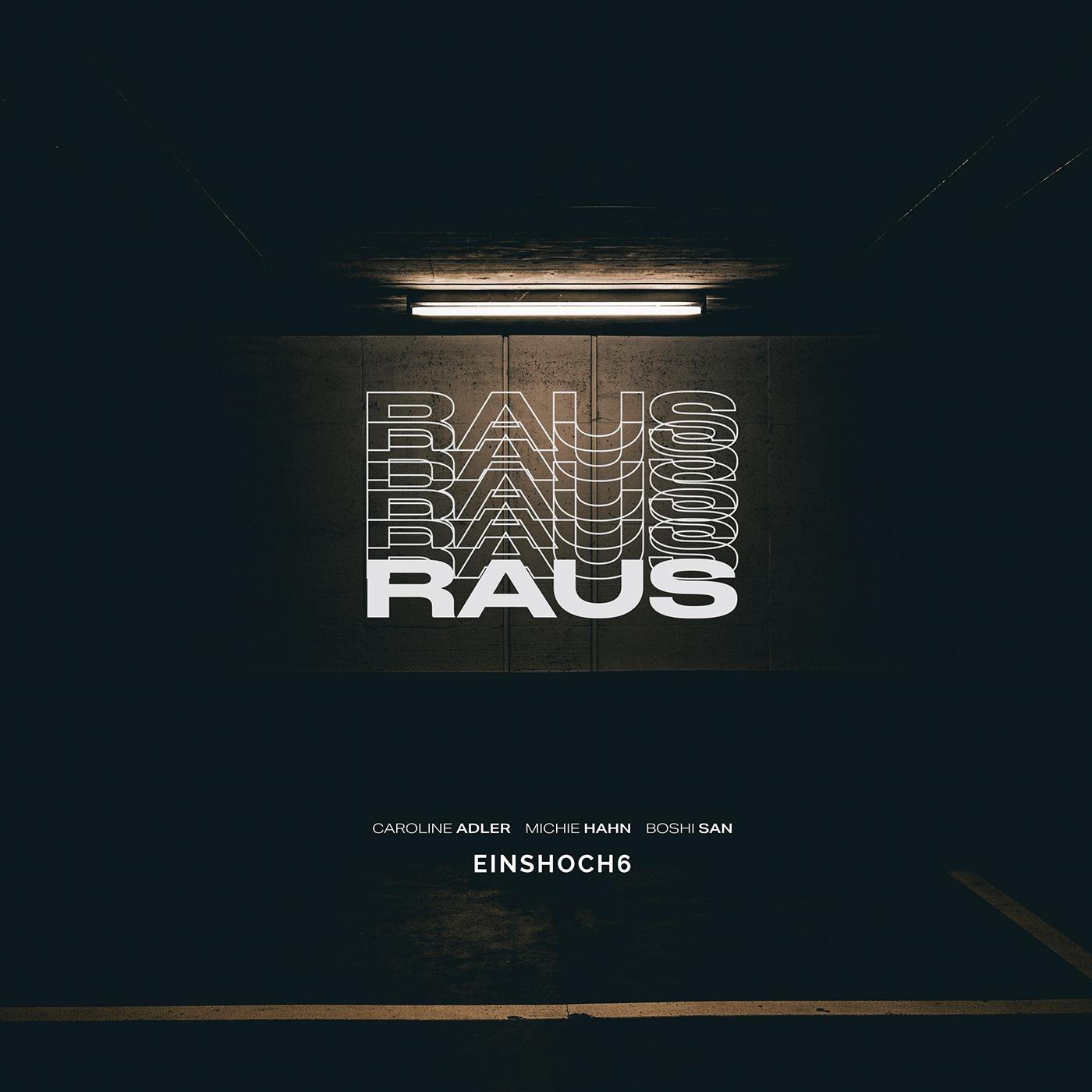 EINSHOCH6 - RAUS - Die neue Single! | Facebook