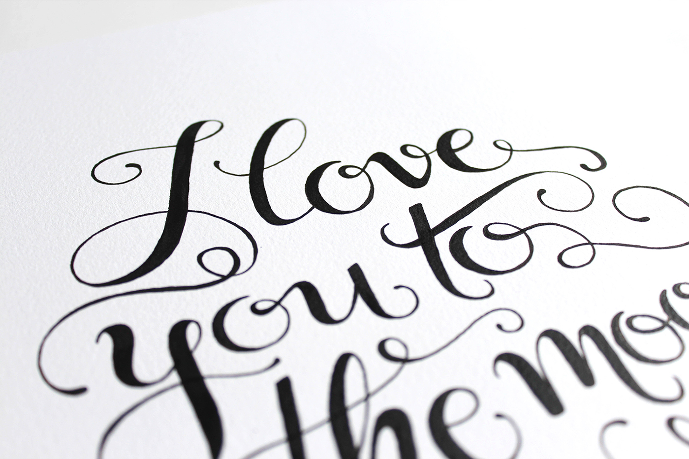 I love you to the moon back hand lettered print on behance I love you calligraphy