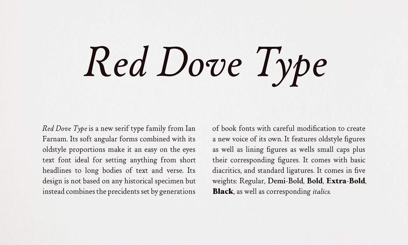 Red Dove Type Serif Typeface: Description set in Regular and Italic