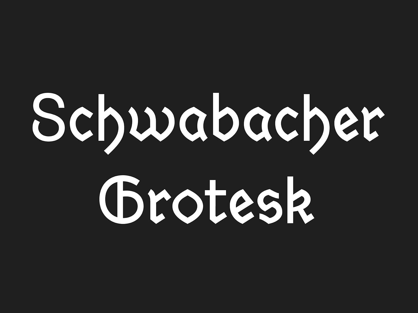 Schwabacher Grotesk on Behance
