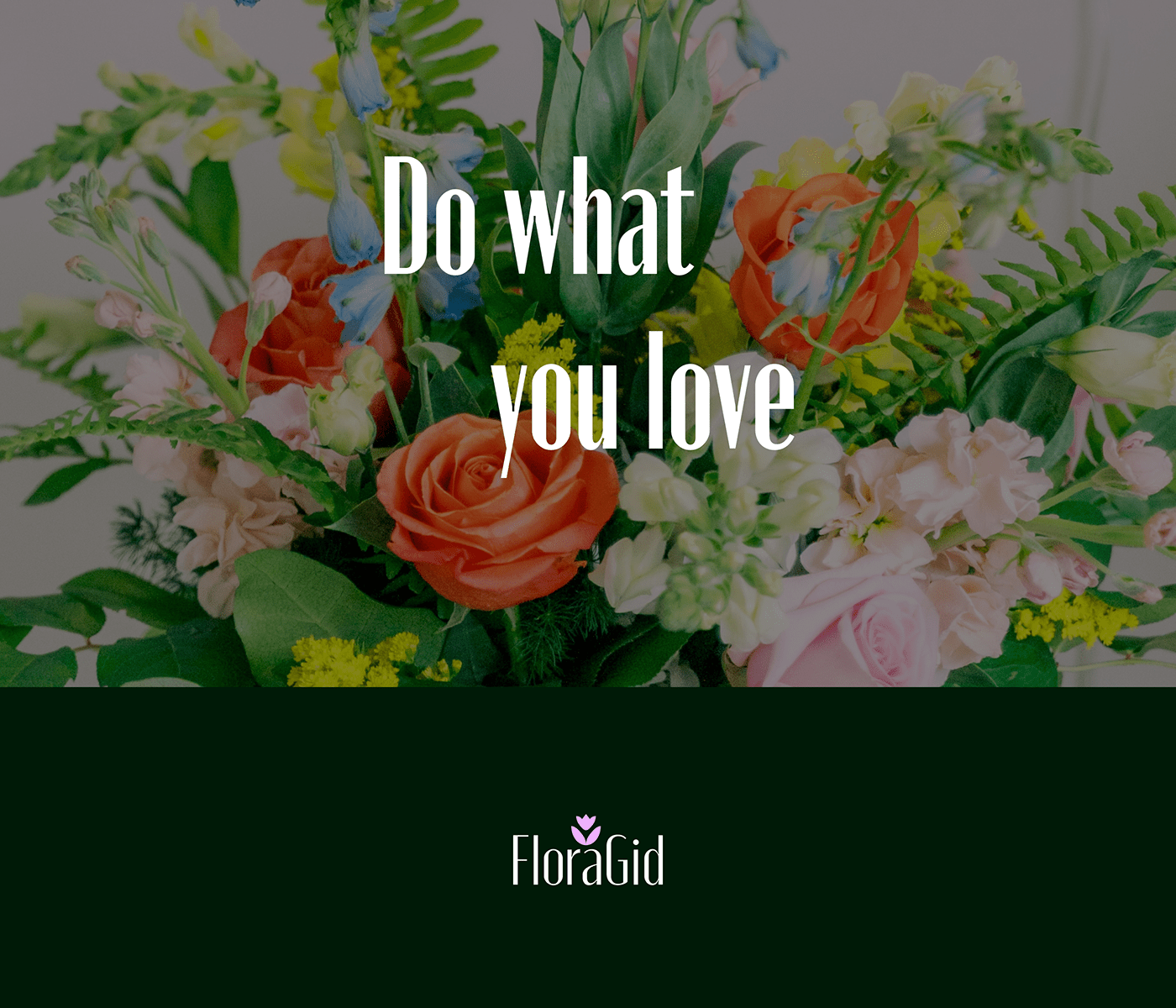 """Bouquet  """"Do what you love"""""""