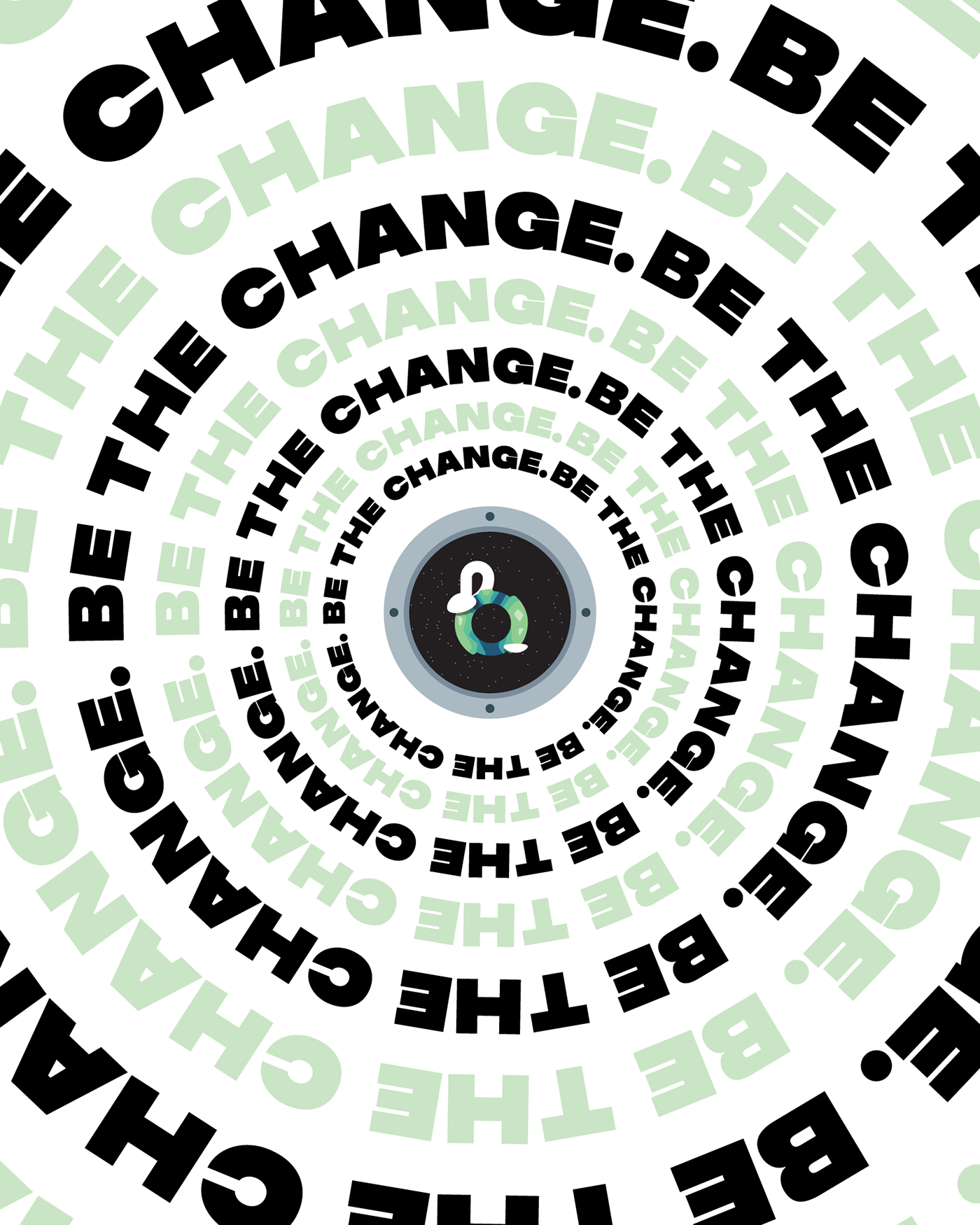 A poster design for the Be The Change sticker.