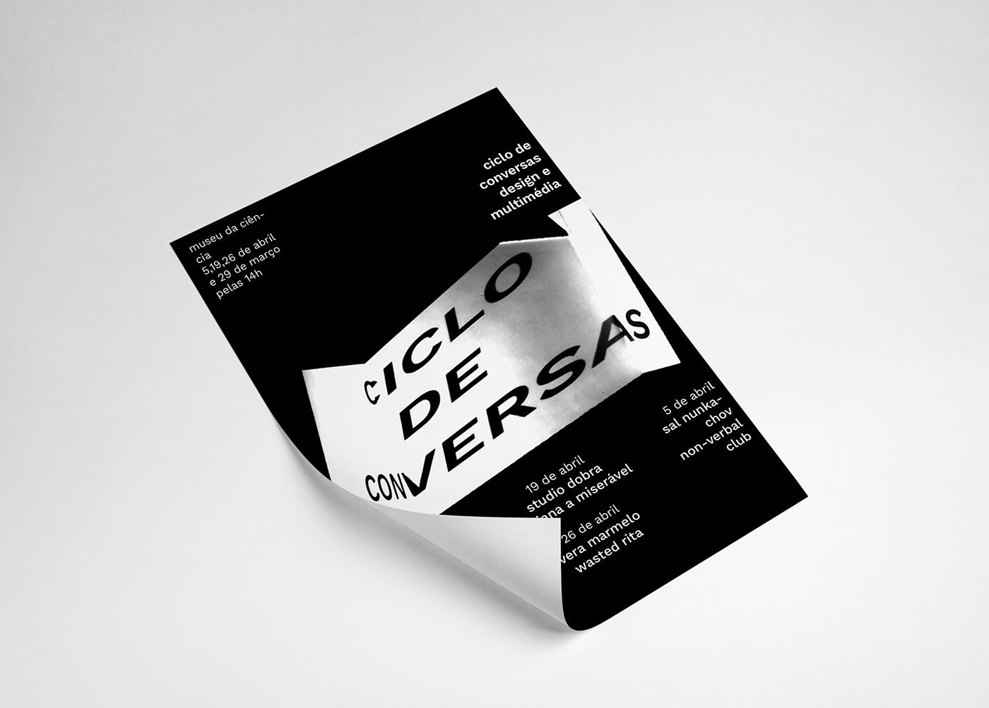 School Project conference graphic design  projections Ciclo de Conversas black White Rebrand