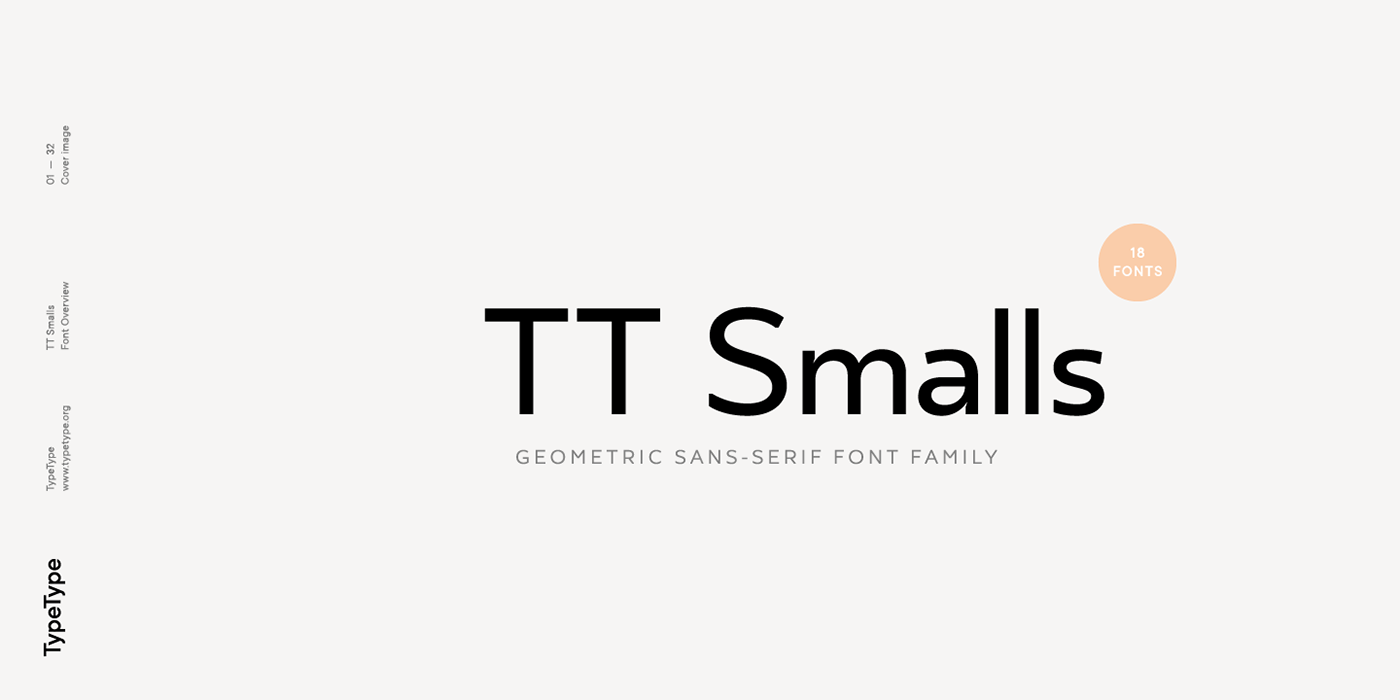 Typography: TT Smalls Geometric Sans Serif