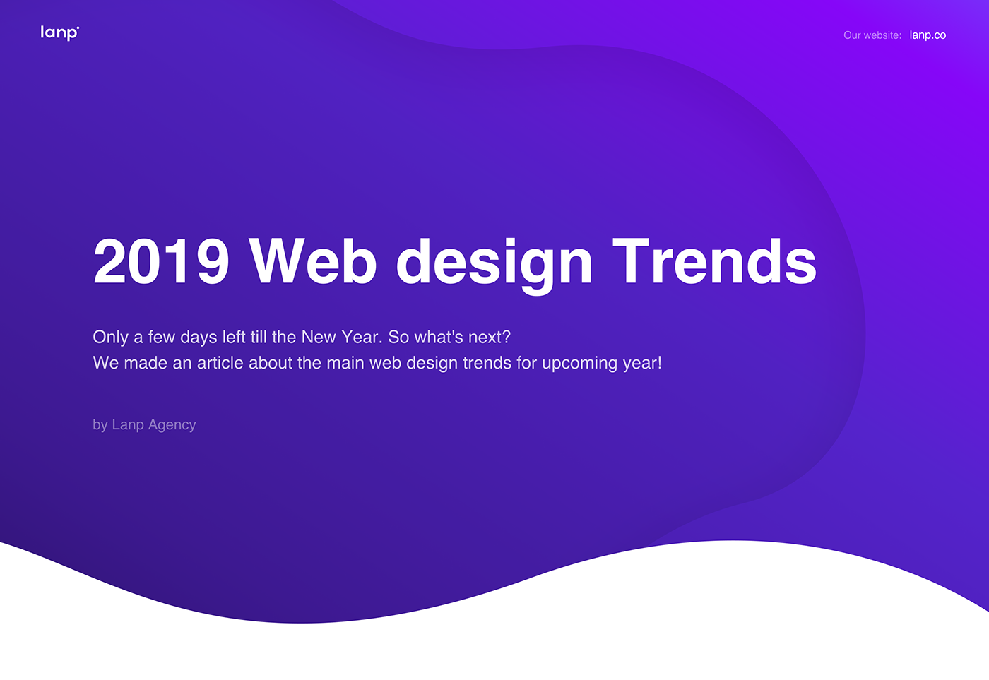 DESIGN • TRENDS • 2019 • WEB • UI/UX • 3D • ANIMATION on Behance