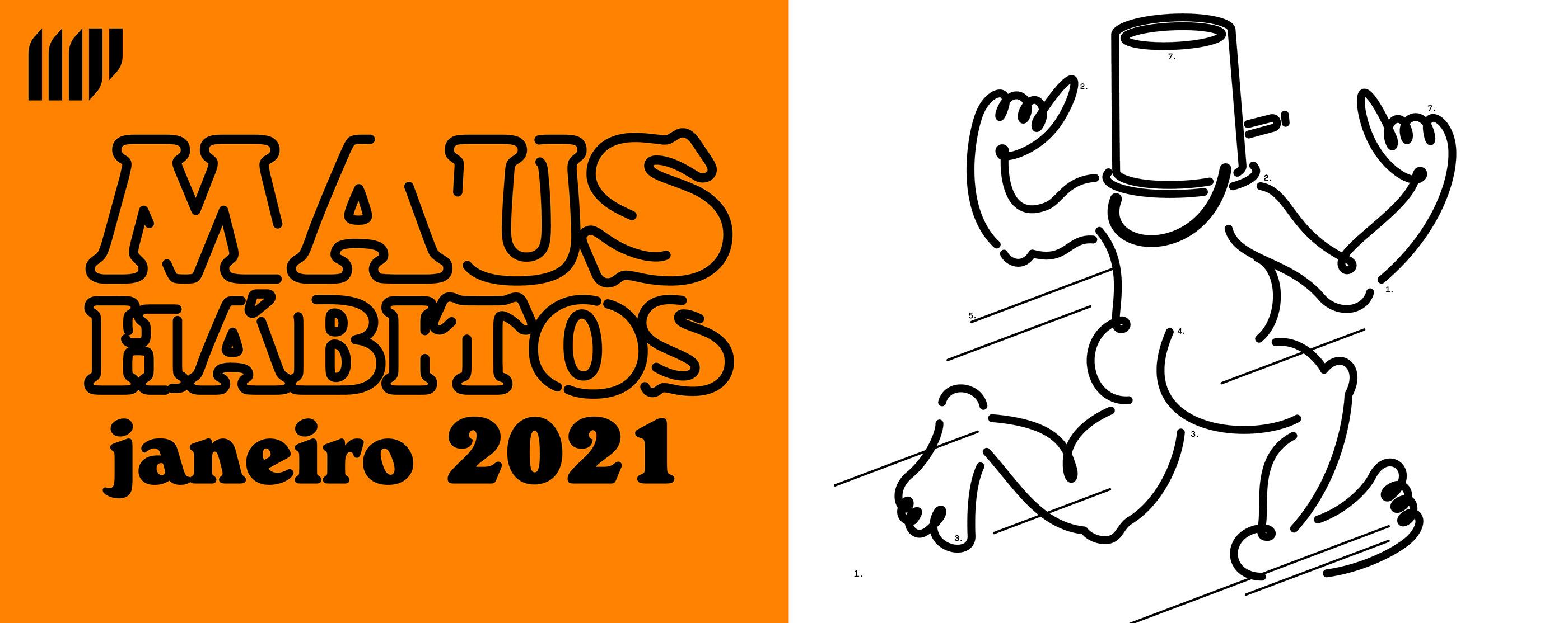 Maus Hábitos: 2021 arranca com programação de segunda a sexta