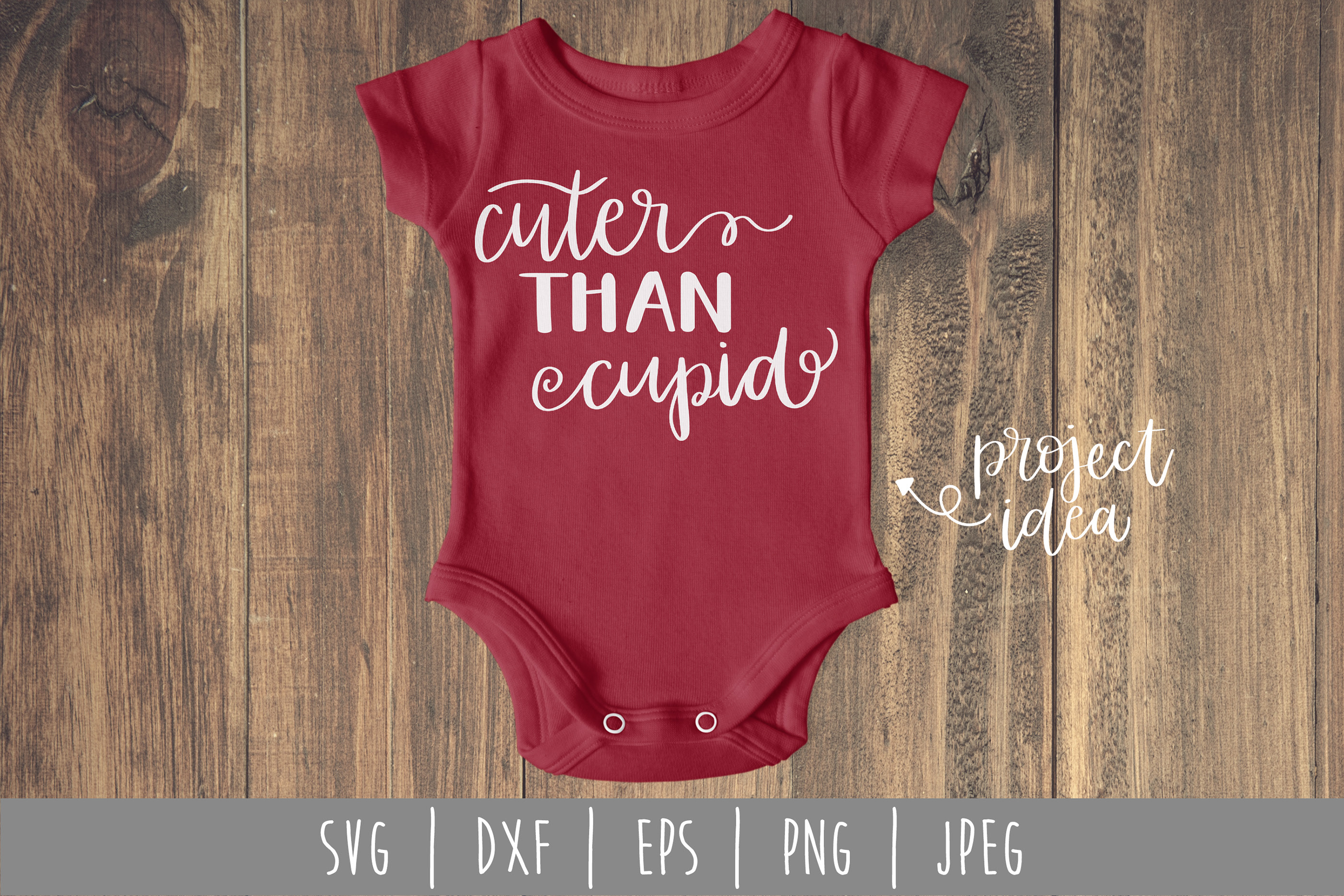 Cuter Than Cupid Hand Lettered Svg Dxf Eps Png Jpeg On Behance