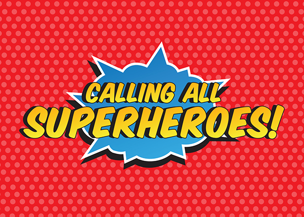 Calling All Superheroes on Behance
