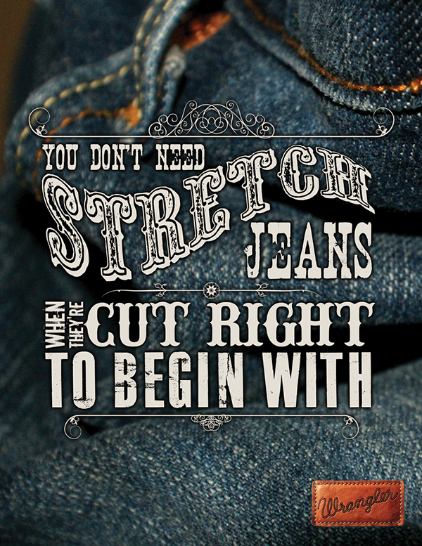 wrangler jeans advertisement analysis Levi strauss & co an analysis eep 142 group project  -gap jeans -vf corp (lee, wrangler)  to heavy advertising and branding branding was especially effective.