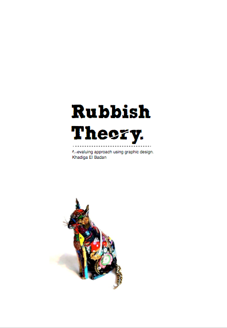rubbish theory Rubbish theory by thompson, m 1 edition first published in 1979 subjects: accessible book, catastrophes (mathematics), protected daisy, refuse and refuse disposal, social aspects, social aspects of refuse and refuse disposal, social values, sociale aspecten, waarden, theorieën, valeurs sociales, in library.
