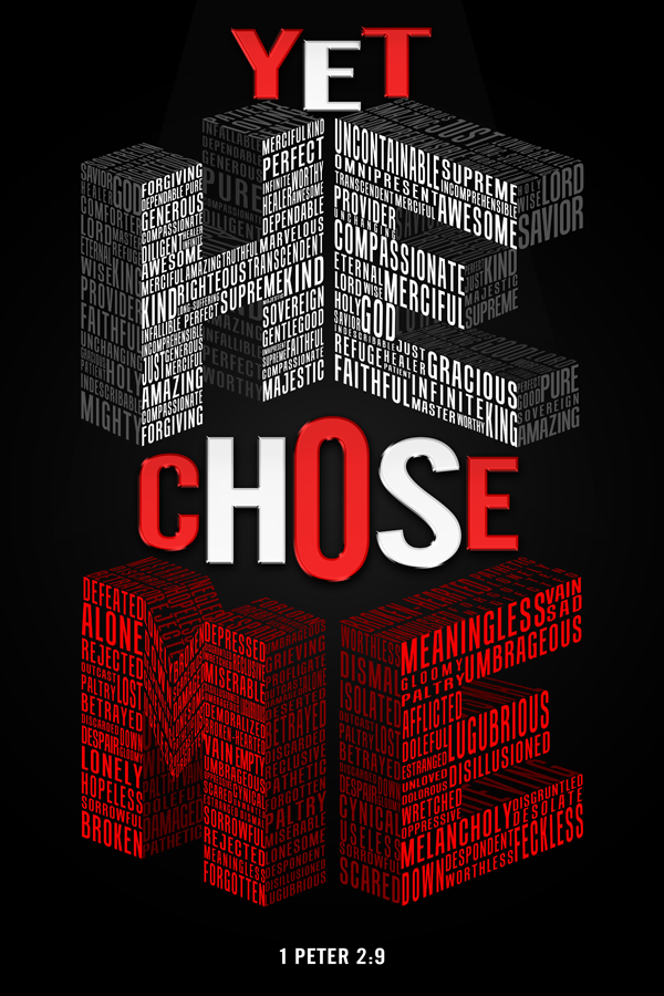 yet he chose me christian poster t shirt design on behance