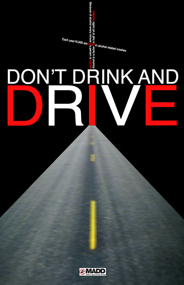 Mothers against Drink Driving poster: slogan 'Don't drink and DrIvE'
