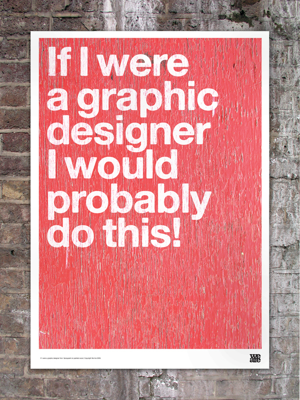 If I Were A Graphic Designer Posters On Behance