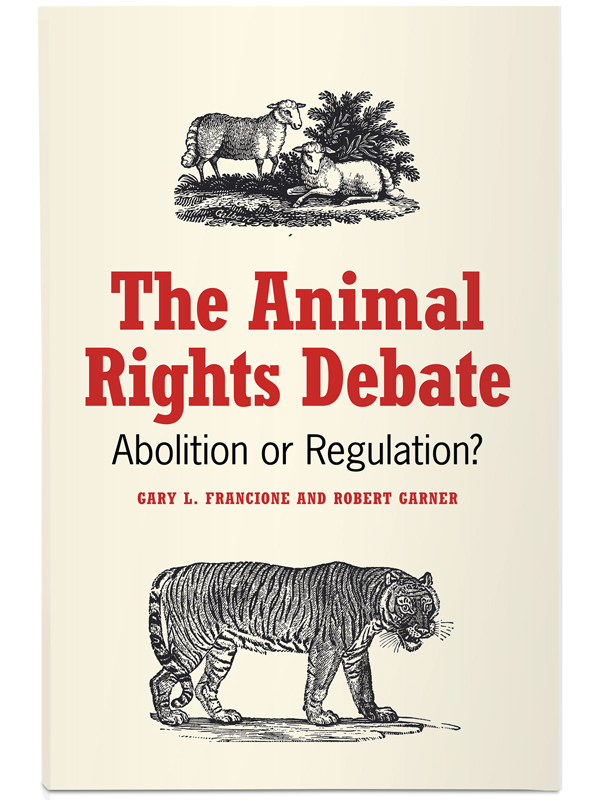the debate over the issue of animal rights The difference between animal rights & animal welfare but the devil is in the details and debate over how animal rights campaigns use animal welfare issues to.