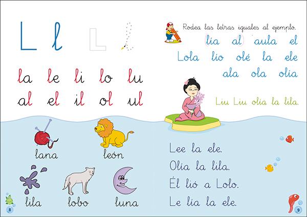 La cartilla divide estas letras en 5 grupos, y cada letra se trabaja