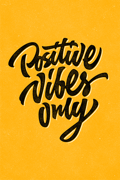 Only Positive Vibes For Everyone Find More Positive