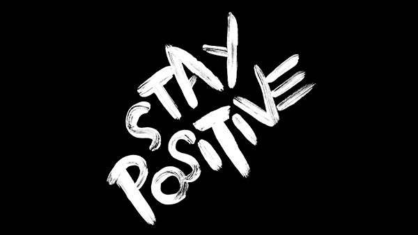 Stay Positive Freebie On Behance