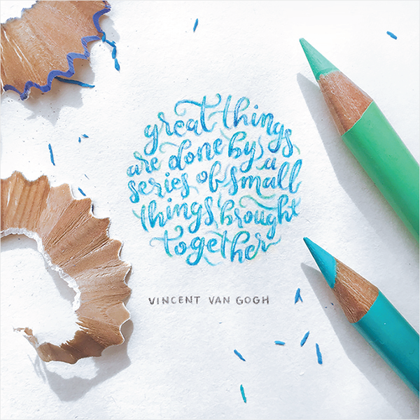 Great things are done by a series of small things brought together - Dangerdust on Behance | 25 Beautiful Examples of Motivational Quote Typography // the PumpUp Blog