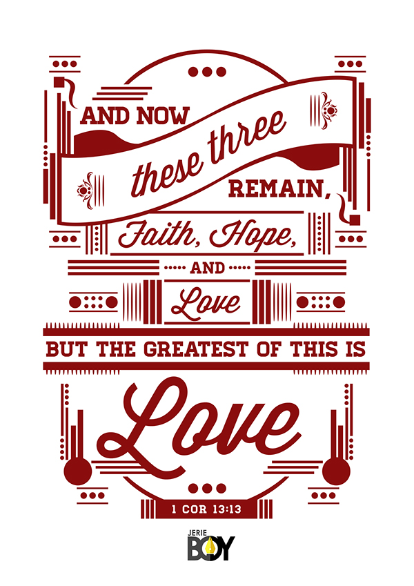 Faith, Hope, and Love - 1 Cor 13:13