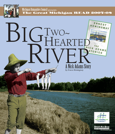 an analysis of part i and ii of nick adams big two hearted river Big two-i-ieartedriver i the nick adams stories smoking, looking out over the country nick drjpped [182] big two-hearted river.