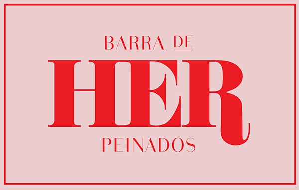 HER Barra De Peinados On Branding Served
