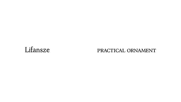 Lifansze — PRACITCAL ORNAMENT