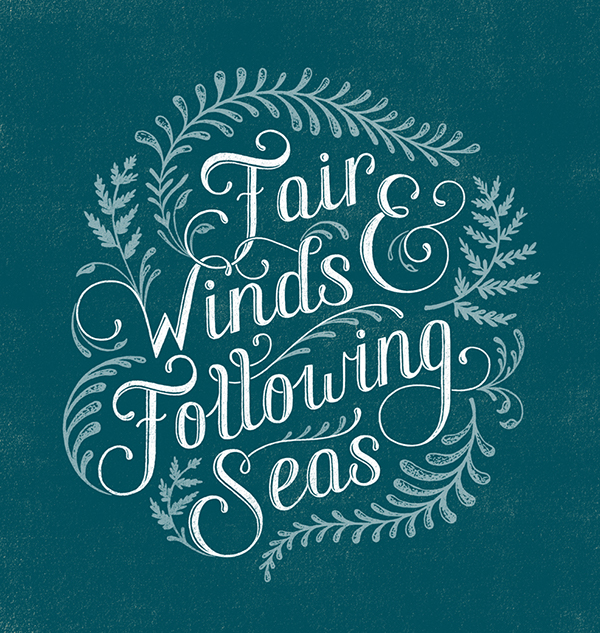 Fair Winds and Following Seas on Behance