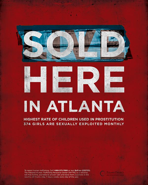 poster social issue human trafficking atlanta Metro Atlanta  child prostitution social awareness