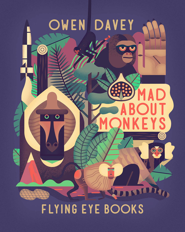 Owen Davey - Mad About Monkeys by Folio Art