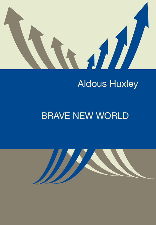 brave new world harrison bergeron Like brave new world, both of these novels caution against too much reliance on medical technology, but they deal with the threat of medical technology in different ways.