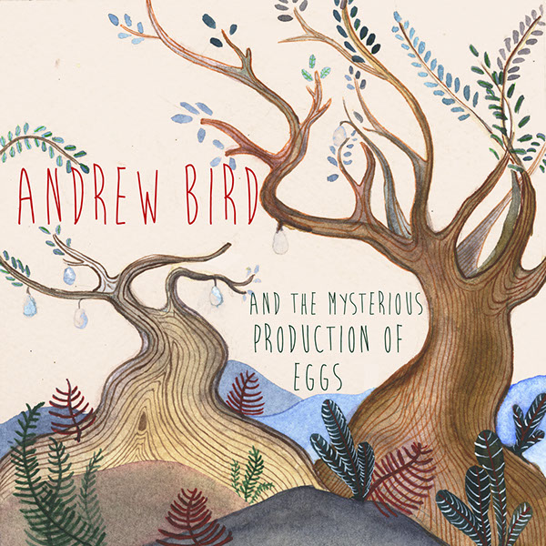 Andrew Bird Album Andrew Bird Album Art And